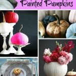 Inspiration from Anywhere... Painted Pumpkins