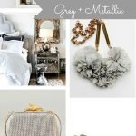 Inspiration from Anywhere ... Grey + Metallic
