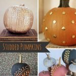 Inspiration from Anywhere... Studded Pumpkins