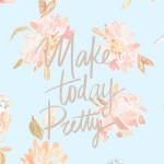 Coffee Talk Monday...Make Today Pretty!