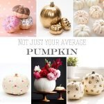 Inspiration from Anywhere...DIY Pumpkins!