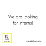 We are Looking for Interns!!!